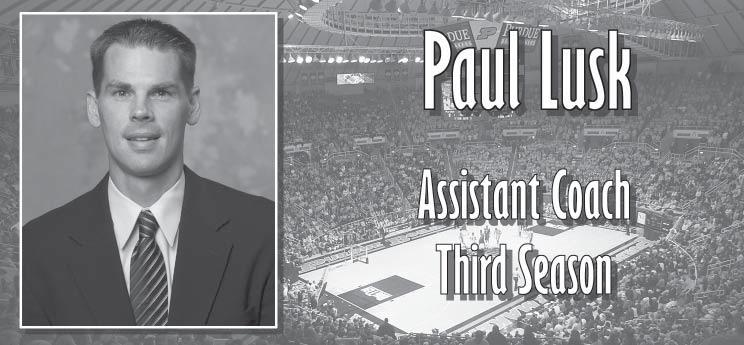 Illinois College 1999-2002 Assistant Coach, Missouri Southern State 2002-03 Head Coach, University of Dubuque (Iowa) 2003-04 Southern Illinois, Assistant Coach 2004-Present, Assistant Coach Paul Lusk