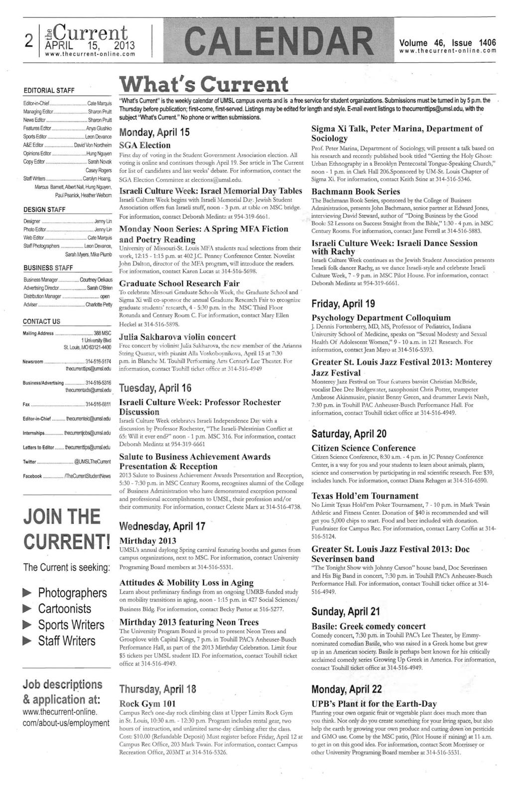 2.sCurrent Volume 46, ssue 1406 www.thecurrent online.com EDTORAL STAFF Editor ~n-chief........................ Cate Marquis Managing Editor...... Sharon Pruitt News Edrtor.