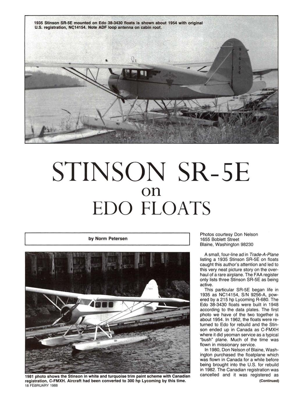 1935 Stinson SR-5E mounted on EClo 38-3430 floats is shown about 1954 with original U.S. registration, N«14154. Note ADF loop antenna on cabin roof.