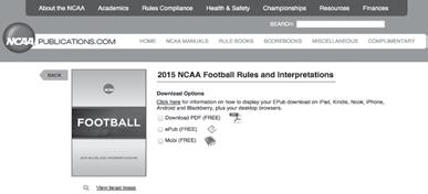 Put your NCAA Rules Books on your Mobile Devices The NCAA is pleased to announce that tablet versions of upcomi