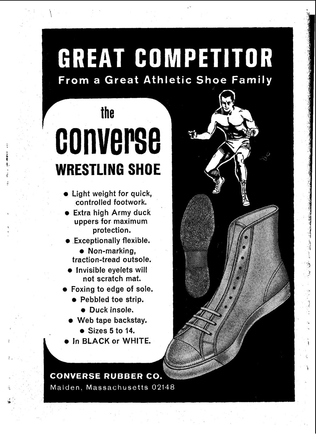 converse WRESTLING SHOE & Light weight for quick, controlled footwork. 0 Extra high Army duck uppers for maximum protection. 0 Exceptionally flexible.