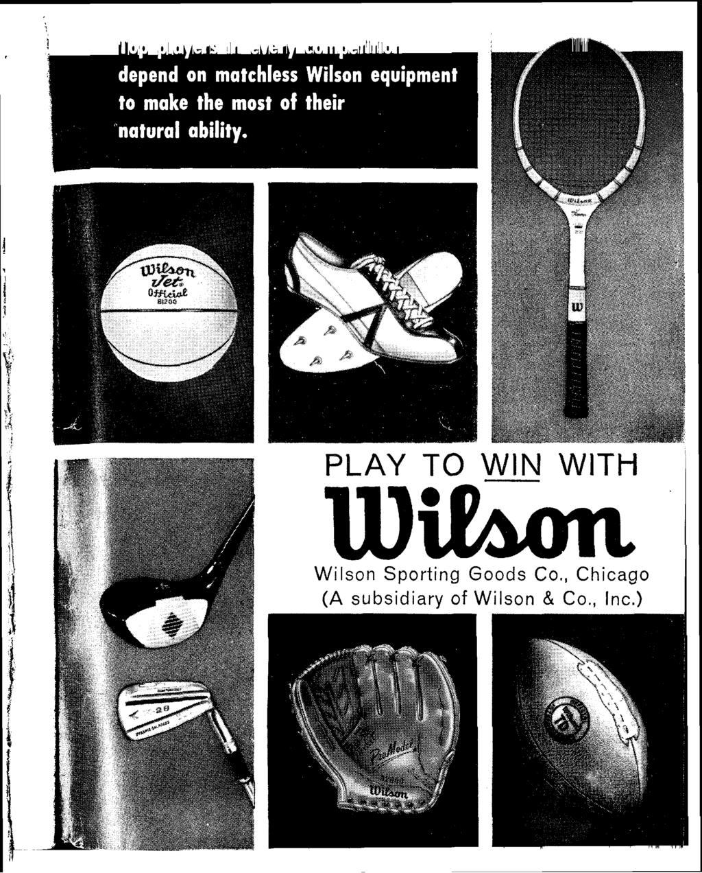 PLAY TO WIN WITH 1 Wilson Sporting Goods Co.