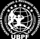 4 th WBPF European Bodybuilding and Physique Sports Championships Inspection Report May 24-27, 2013 Kiev, Ukraine WELCOME UBPF is proud to host the 4 th WBPF European Bodybuilding and Physique Sports
