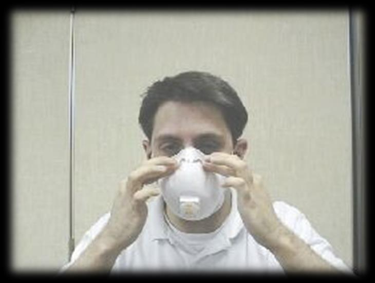 Respirator Use Step 5: Using two hands, mold the nosepiece to the shape of your nose by pushing inward while moving