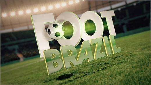 Footbrazil 1 program per week, 46 programs per year 26 minutes of programming divided into 2 blocks (HD) Interviews and behind the scenes stories