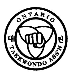 Ontario Taekwondo Association 9078 Leslie Street, Unit 6, Richmond Hill, Ontario L4B 3L8 Tel: (416) 245-8582 e-mail: otatkdinfo@gmail.