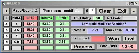 2 Multi-Event Betting To Cover Four Events In the example below we have a type of multi-event betting, thus: We identify two suitable horse races We then select two horses A B from race 3 We then