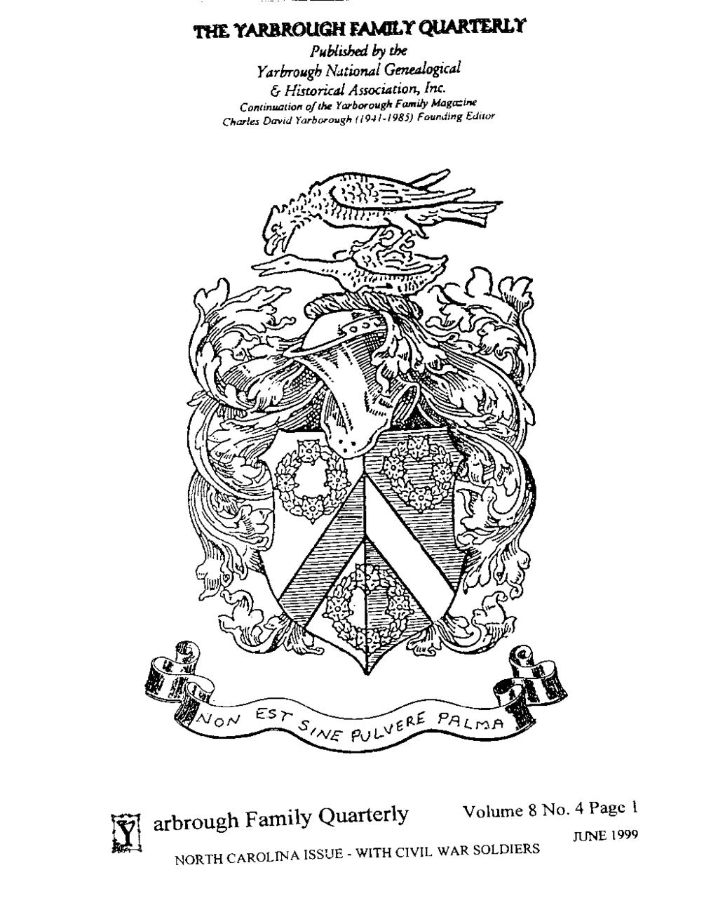 THE YARIUlOUGH FAMILY QUARTERLY Published by the Yarbrough National Genealogical & Historical Association, Inc.