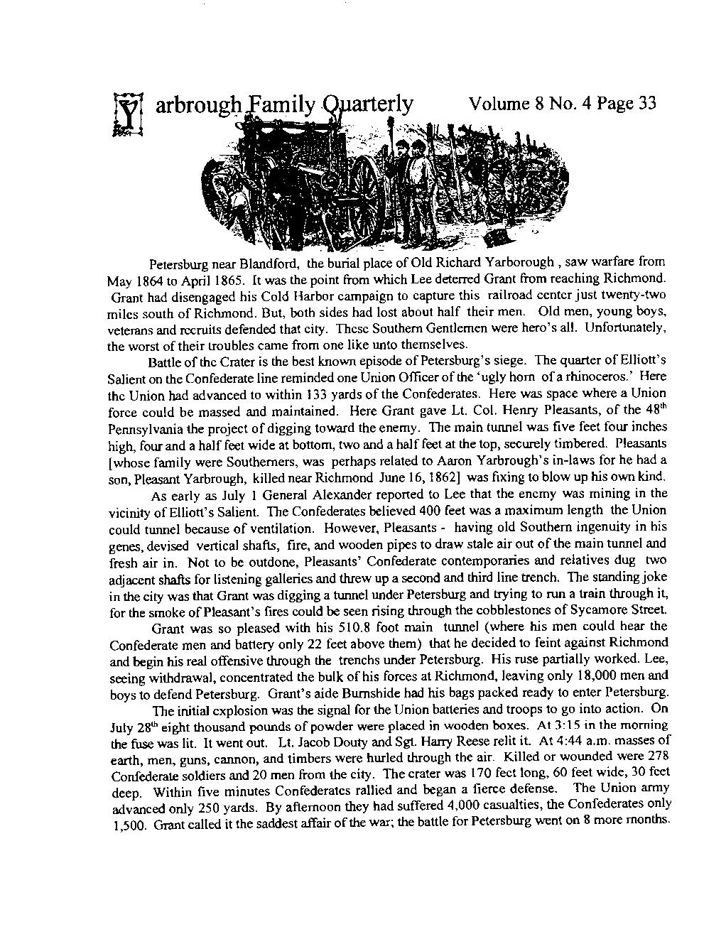Volume 8 No. 4 Page 33 Petersburg near Blandford, th~ buriai pl~~e of Old Richard Yarborough, saw 1 warfare from May 1864 to April1865.