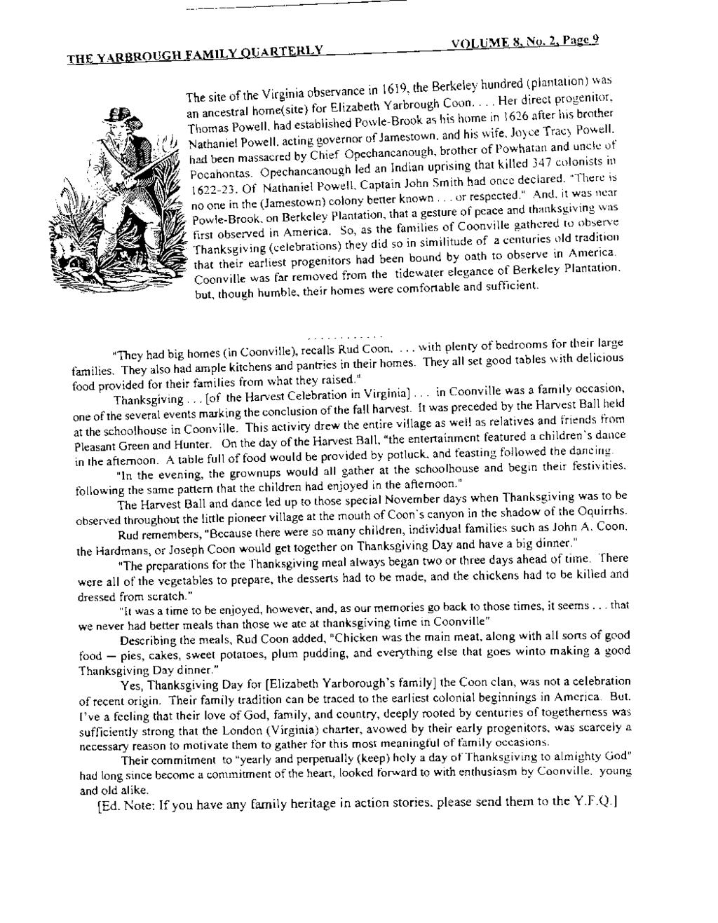 THE YARBROUGH FAMILY QUARTERLY VOLUME 8, No.2, Page 9 The site of the Virginia observance in 1619, the Berkeley hundred ~plantation) :vas an ancestral home(site) for Elizabeth Yarbrough Coon.