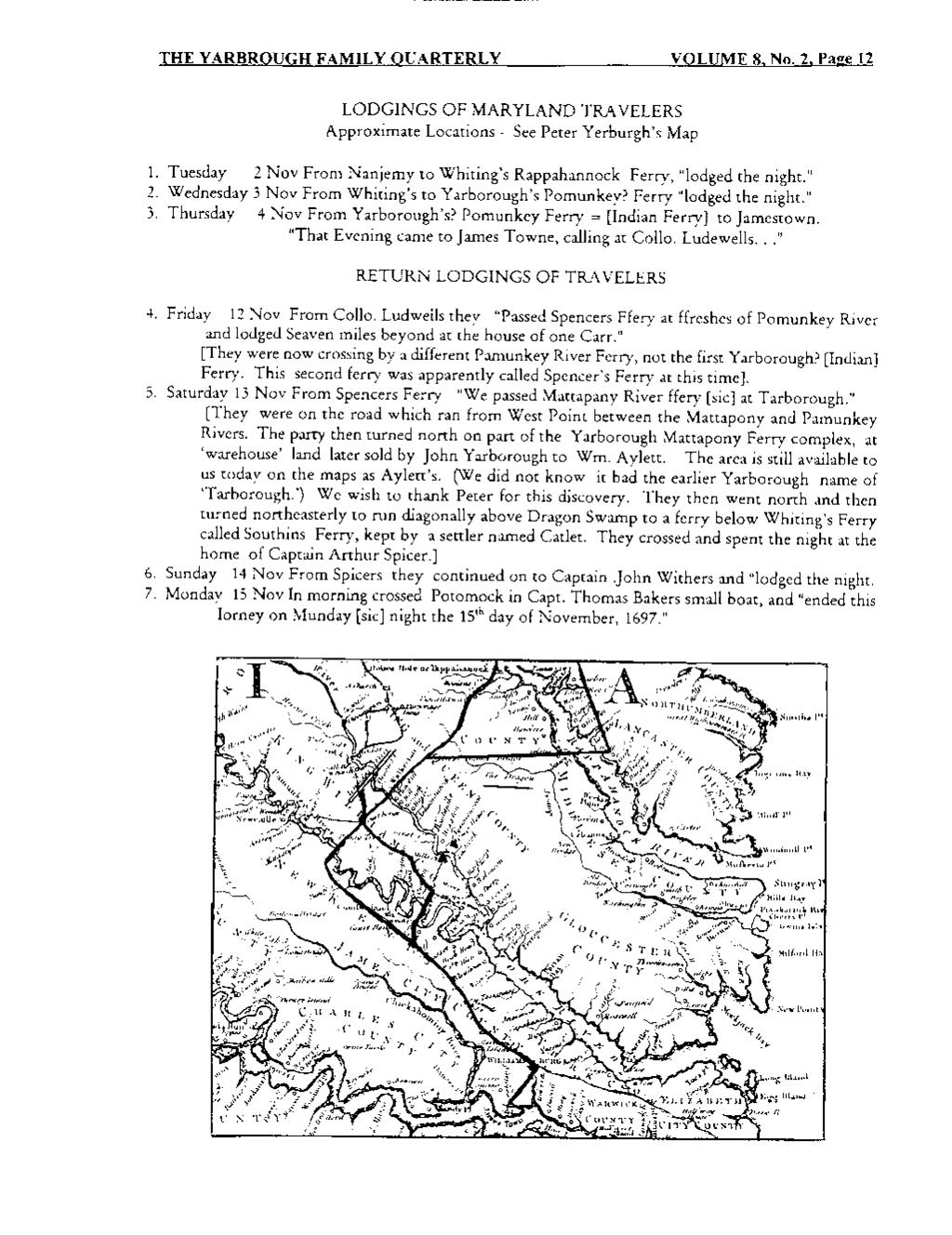 THE YARBROUGH FAMILY QUARTERLY VOLUME 8, No. 2. Page 12 LODGINGS OF MARYLAND TRAVELERS Approximate Locations- See Peter Yerburgh's Map 1.