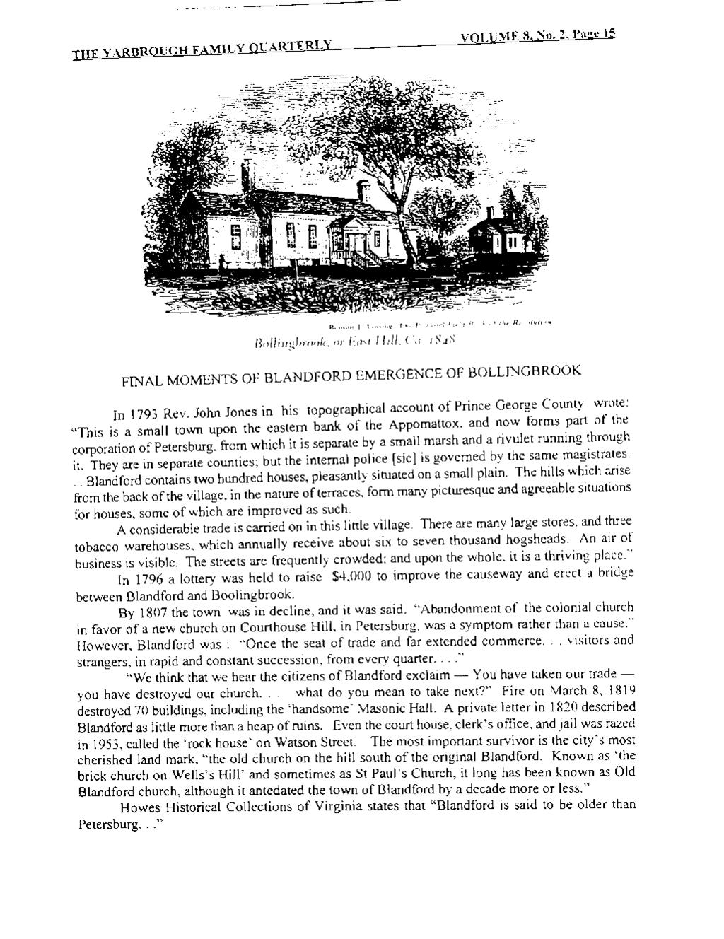 ----------------------- THE YARBROUGH FAMILY QUARTERLY VOLUME 8, No. 2, Page 15 FINAL MOMENTS OF BLANDFORD EMERGENCE OF BOLLINGBROOK In 1793 Rev.