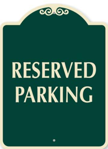 Live Auction - The Parking Spot PARKING SPOT RESERVED FOR YOUR NAME HERE 2016-2017 AUCTION WINNER FAMILY How many times have you looked