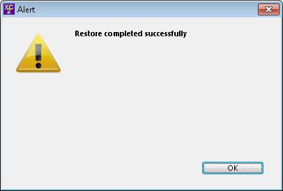 Restoring From A Backup (continued) Click Restore Restore Completed Successfully Click OK NOTE: If you are replacing an existing XC2 data file