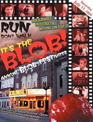 JULY 22, 2009 /PAGE 12 10 th Annual BY HOLLY RODRIGUEZ SPECIAL TO CC Eight years ago I discovered what would become one of my favorite celebrations of the year... Blobfest.