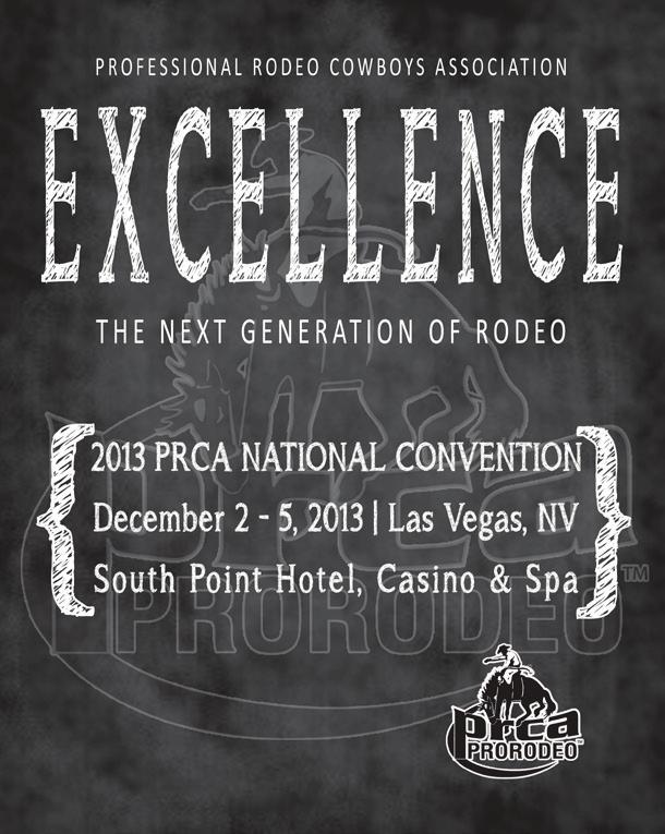 EXCELLENCE the next generation of rodeo We encourage all PRCA Rodeo Committees, Contract Personnel and PRORODEO FANZONE Members to attend the 67th Annual Professional Rodeo Cowboys Association