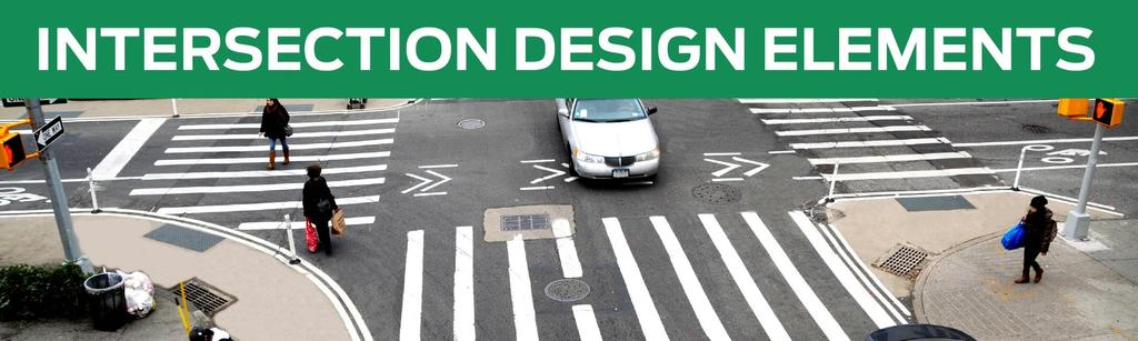 Crosswalks and Crossings Crosswalks Conventional Crosswalks Midblock Crosswalks Pedestrian Safety Islands Corner Radii Visibility/Sight Distance Traffic