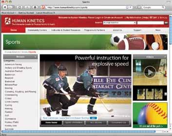 Human Kinetics The Premier Publisher for Sports & Fitness P.O. Box 5076 Champaign, IL 61825-5076 www.humankinetics.com/icehockey ADDRESS SERVICE REQUESTED prsrt std u.s. postage paid human kinetics Promo Code: Connect with Human Kinetics on our new Web site!