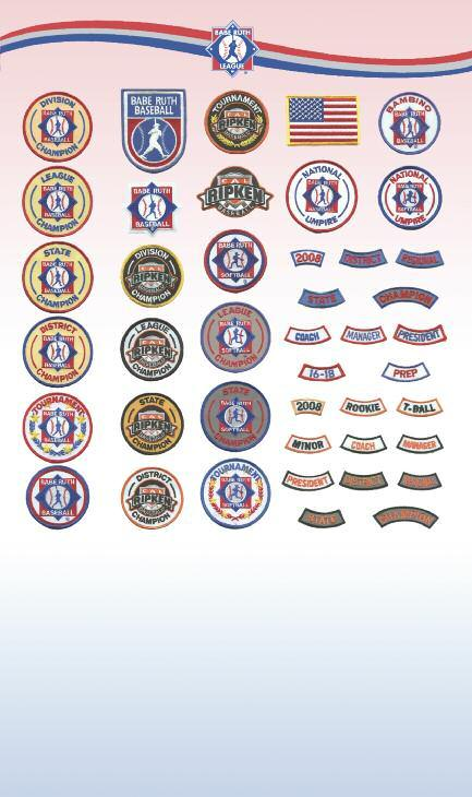 PLEASE CALL BABE RUTH HEADQUARTERS TO ORDER THESE PATCHES (800) 880-3142 A G M S U B H N T V C I O W X Y Z AA D J P BB CC DD EE FF GG HH II E K Q JJ KK LL MM NN OO F L R A: E105 Division Champion