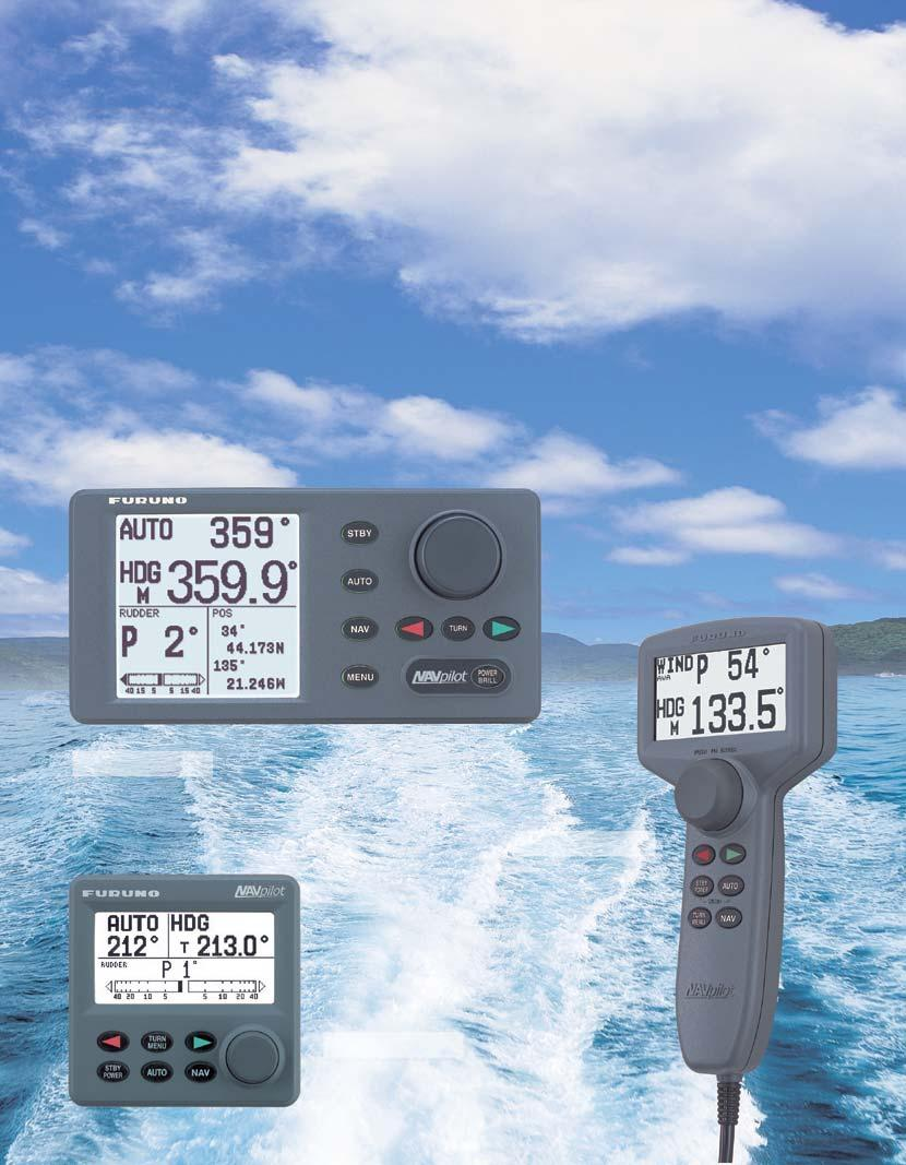 R The new benchmark in autopilots! Perfect for a wide range r of boats from om small outboards through power boats. Sailboats can take e advantage antage of the new wind mode.
