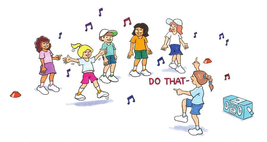 DANCE Do This, Do That! To develop spatial awareness and movement skills in a dance activity. Music. As a group.
