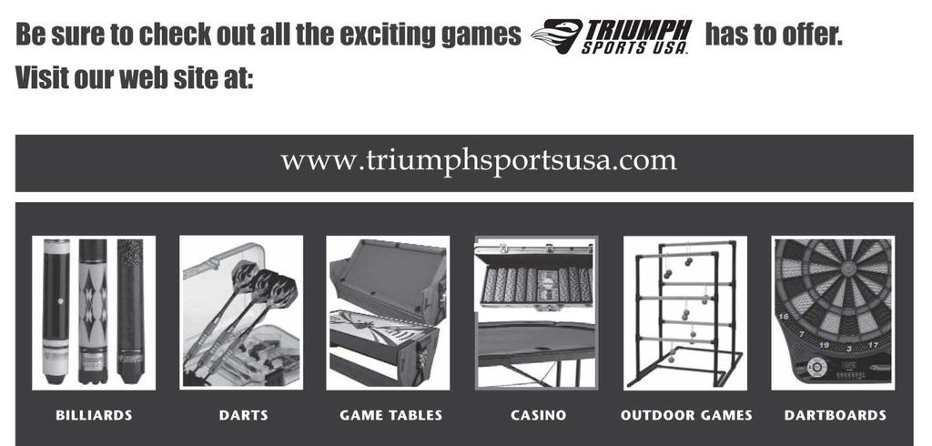 Limited 90-Day Triumph Sports USA, Inc. Warranty All Triumph Sports USA, Inc. (TSU) games have a limited 90-day from date of purchase warranty.