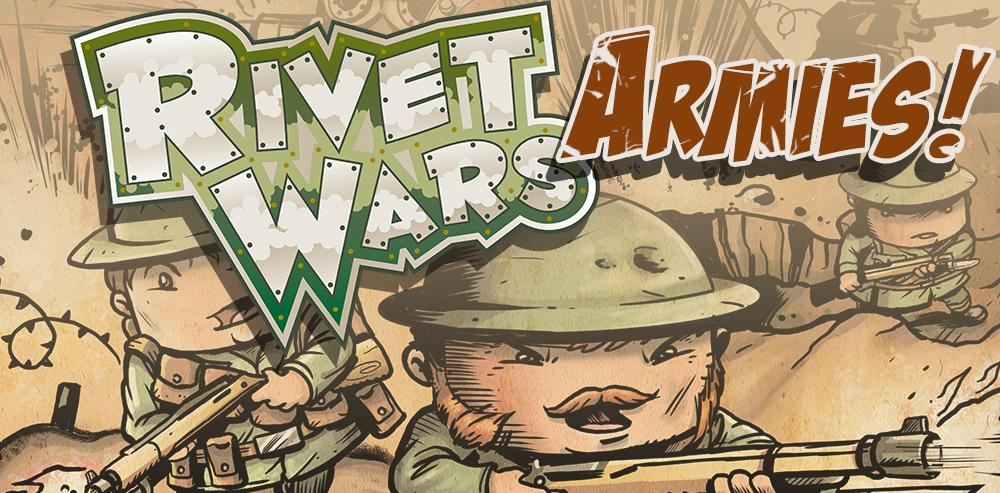 Rivet Wars: Armies version 2.0 Release Version Rivet Wars: Armies is a rule set that allows Rivet Wars players to take their game to the tabletop.