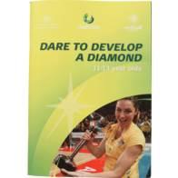 NETBALL WA RESOURCE LIST Dare To Develop A Diamond 11-13 year old Netball is a late specialisation sport. This means it requires a more generalised approach to early training.