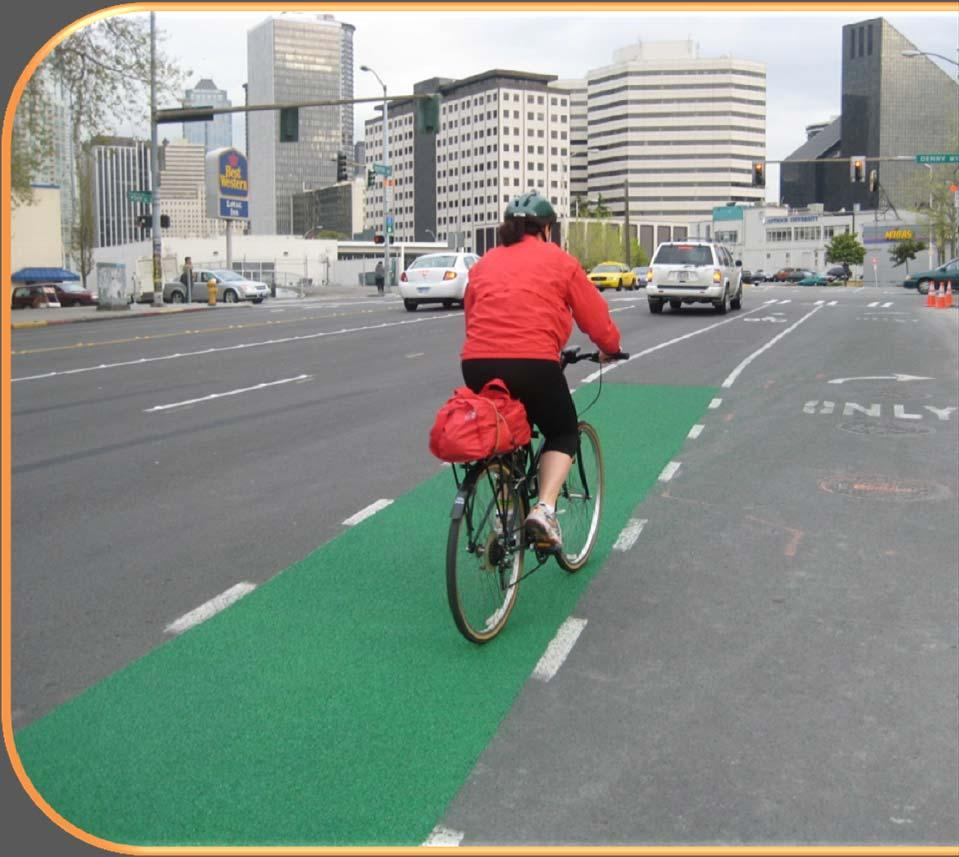MAJOR CHANGES IN 2012 GUIDE Guidance on how to choose bikeway type Affirms lane diets and road diets Expanded