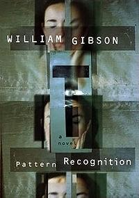 Examples of Pattern Recognition in the Real World Examples of Pattern Recognition in the Real World It is also a Novel by William