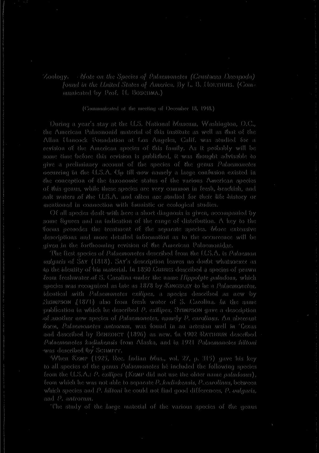 Zoology* Note on the Species of Palaemonetes (Crustacea Decapoda) found in the United States of America, By L, B. HOLTHUIS. (Communicated by Prof. H. BOSCHMA.