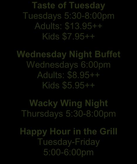95++ Wacky Wing Night Thursdays 5:30-8:00pm Happy Hour in the