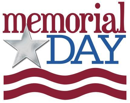 MEMORIAL DAY CELEBRATION Monday, May 30 th Pool Open 10am-6pm