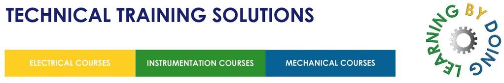 CONTROL and INSTRUMENTATION COURSE 500: 5 DAYS: Max 8 Candidates This course covers the key aspects of current instrumentation and process control technology and is designed to enable maintenance