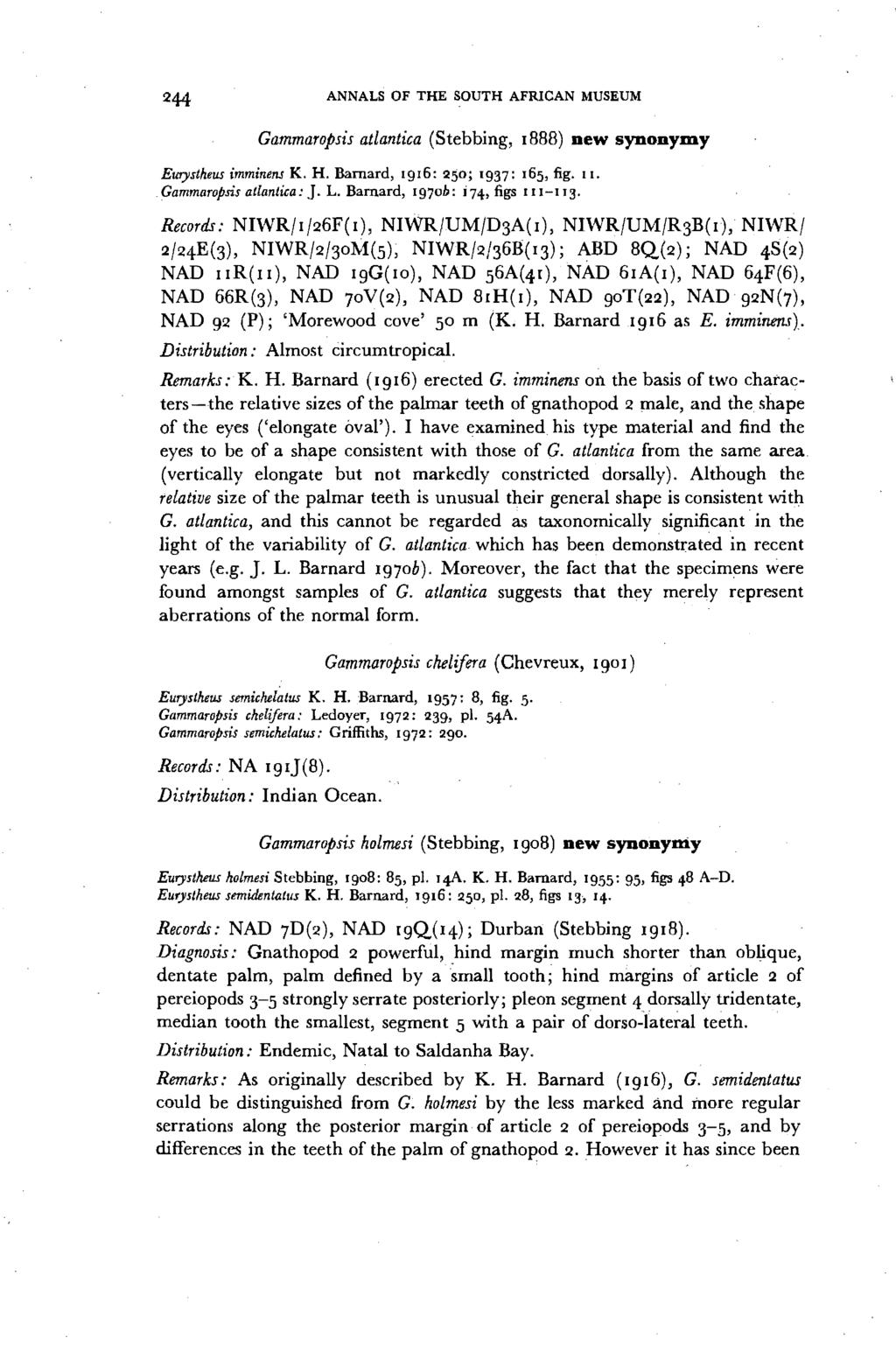 ANNALS OF THE SOUTH AFRICAN MUSEUM Cammaropsis atlantica (Stebbing, 1888) new synonyidy Eurystheus imminens K. H. Barnard, [916: 250; 1937: [65, fig. [I. Gammaropsis atlantica: J. L.