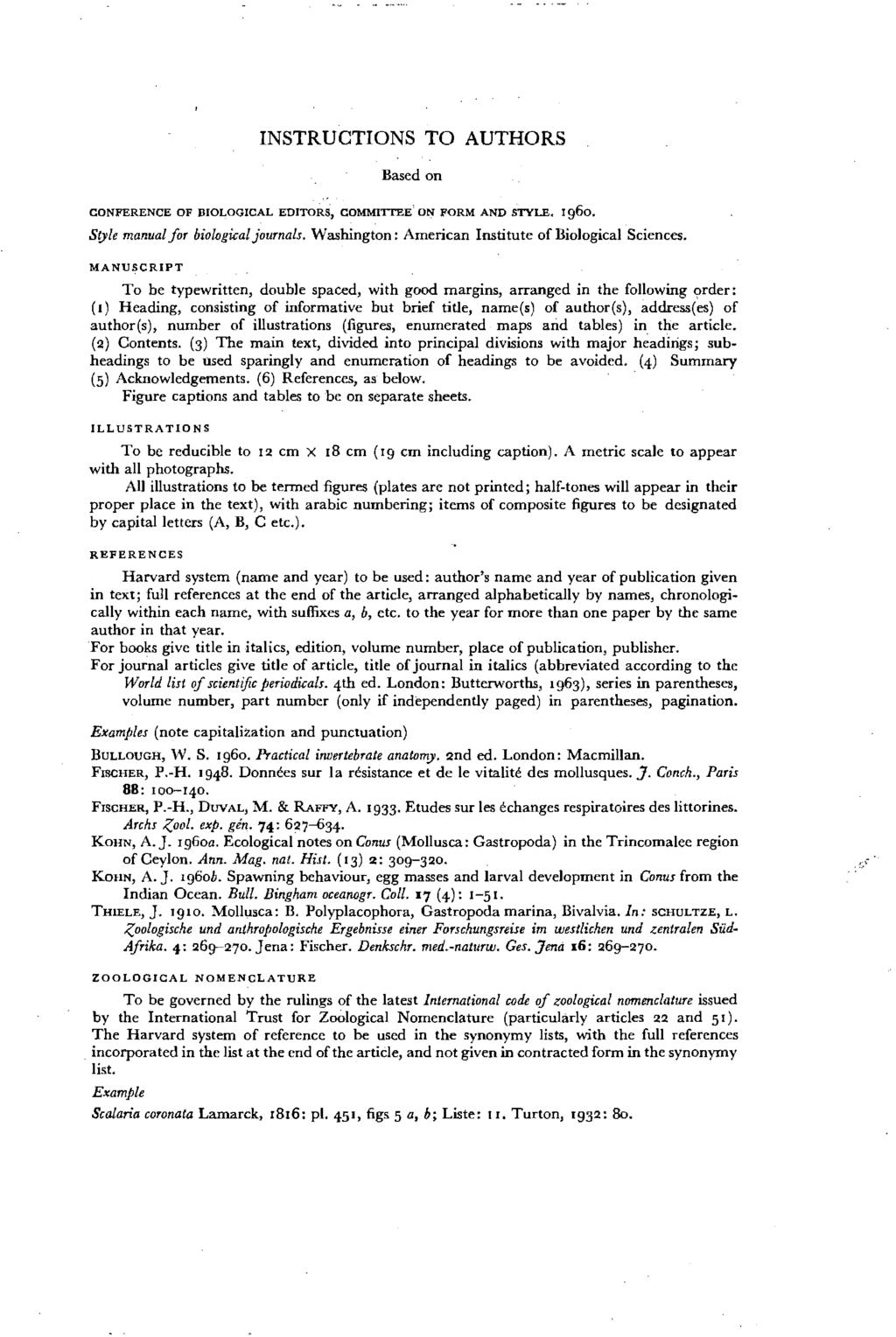 INSTRUCTIONS TO AUTHORS Based on CONFERENCE OF DJOLOGICAL EDITORS, COMMITTEE' ON FORM AND STYLE. 1960. Sole manual for hiowgical journals. Washington: American Insti tu te of Biological Sciences.