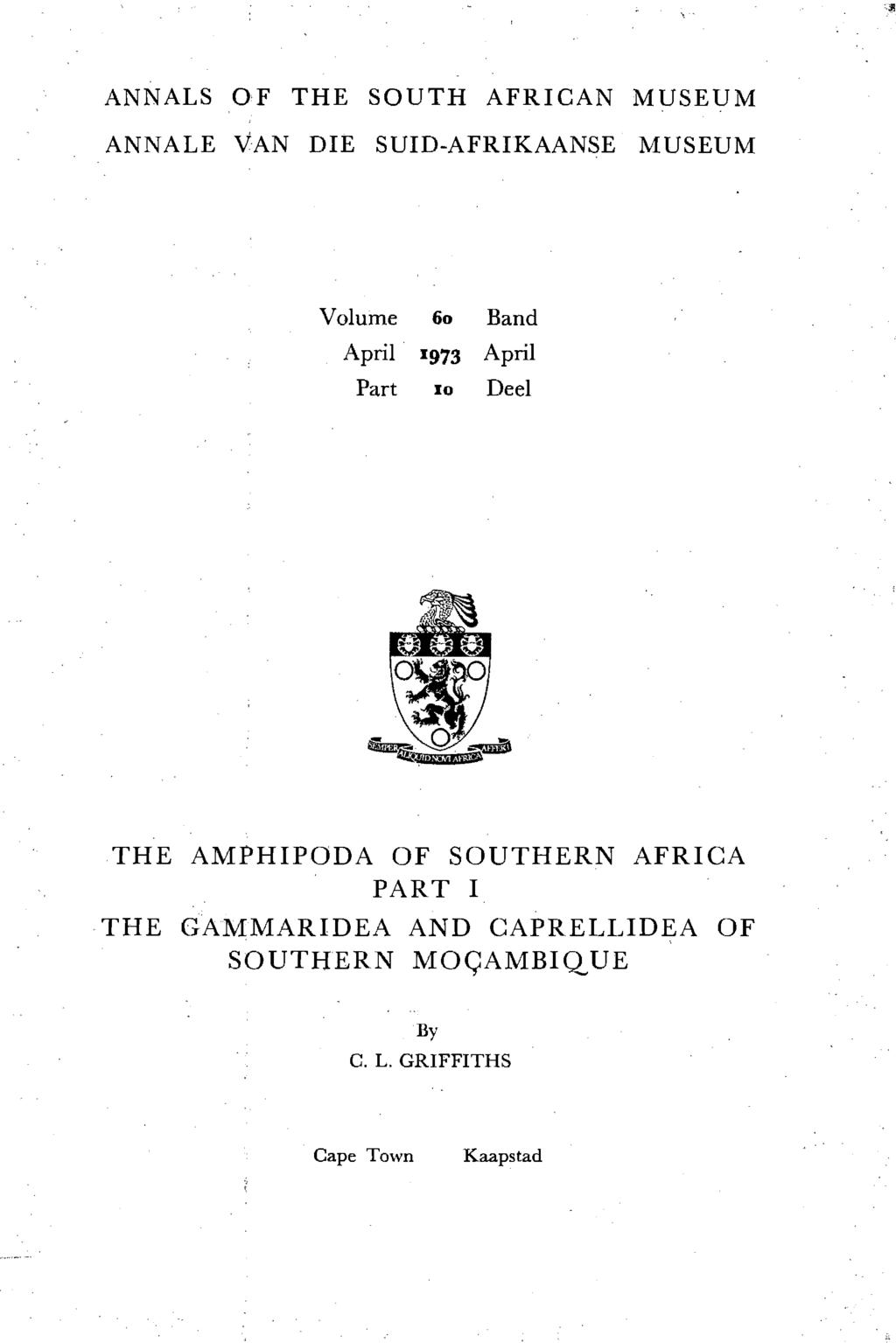 ANNALS OF THE SOUTH AFRICAN MUSEUM ANNALE VAN DIE SUID-AFRIKAANSE MUSEUM Volume 60 Band April 1973 April Part 10 Deel THE