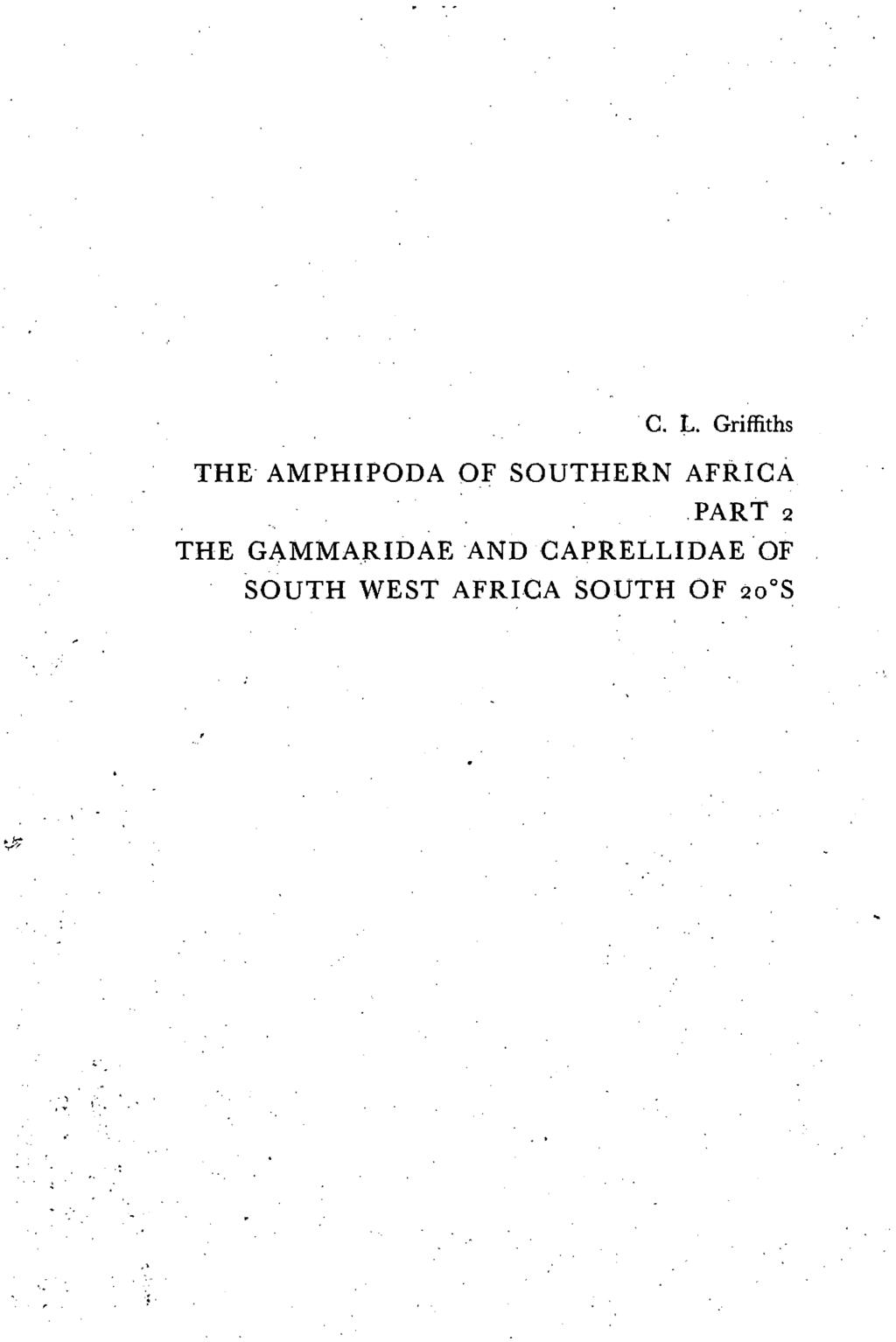 C. L. Griffiths THE- AMPHIPODA OF SOUTHERN AFRICA,PART 2 THE