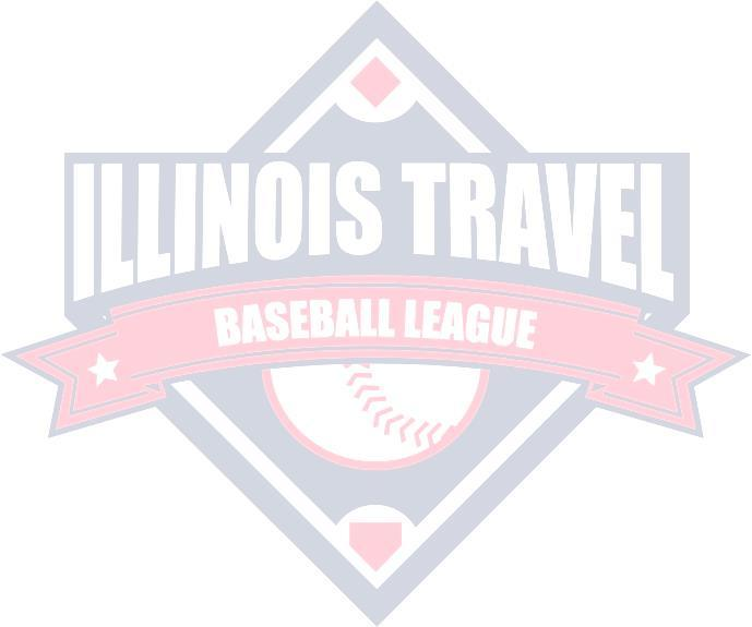 THE ILLINOIS TRAVEL BASEBALL LEAGUE 13U RULES INSURANCE All teams must provide proof of Insurance Coverage.