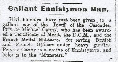 Sept 1917 (in Passchendaele). (CJ) See Clare Newspapers and WW1 page 147. Private Michael Canny: 1 st RMF 5414. He was awarded the Military Medal on the 29/9/1917.