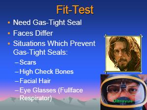 PROPER FITTING The proper fitting of a respirator is determined by a fit tests and seal checks. Fit tests can be Qualitative or Quantitative.