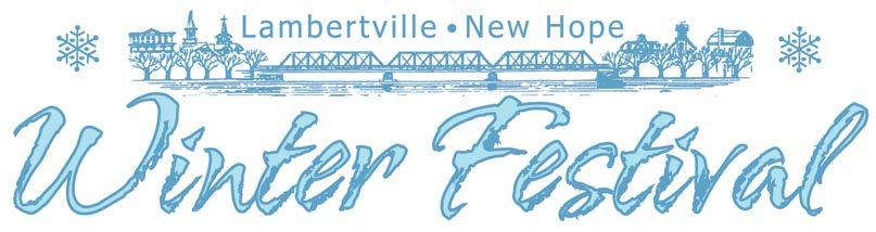 Welcome to 2018 Winter Festival! 2018 marks the twenty-first year for the Lambertville New Hope Winter Festival.