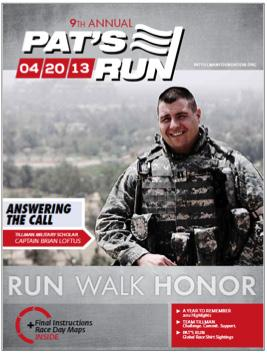 As a sponsor of the 10th Annual Pat s Run your participation will not only honor Pat Tillman s legacy of leadership and service, it will make a direct and positive impact in the lives of the Tillman