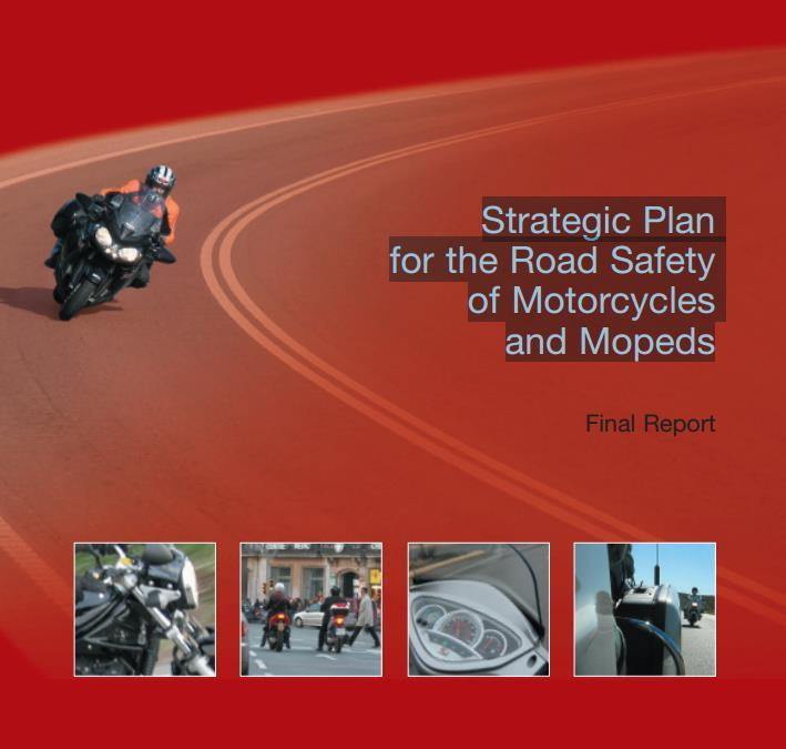 Urban road safety Strategic Plan for the Road Safety of Motorcycles and Mopeds 2008-2011 Field of action 1: Preparing motor bikers for safe driving, through: Modifying access tests.
