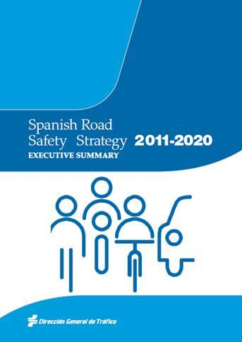 Urban road safety To reduce the socioeconomic impact of road traffic accidents. General framework Spanish Road Safety Strategy 2011-2020: Priorities 1. To protect the most vulnerable users. 2. To promote safe mobility in urban areas.