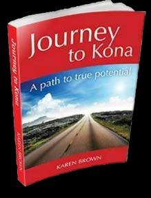 our True, or Divine Potential. I discovered mine by competing in, and completing, the most difficult triathlon in the world: the Ironman World Championship in Kona, Hawaii.