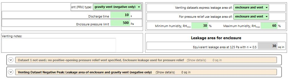 negative venting dataset is used, and leakage area for positive pressure relief is assumed to be the