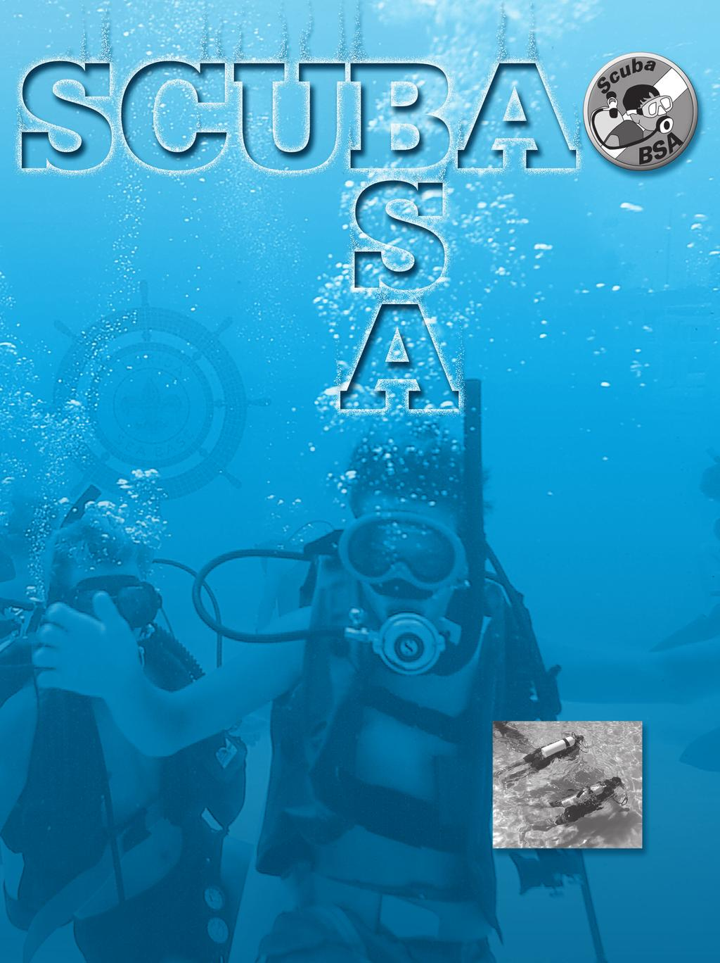 The Scuba BSA program was created and implemented with