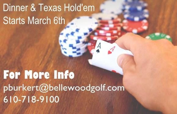 items. In March we will be introducing a brand new Bellewood Poker League.