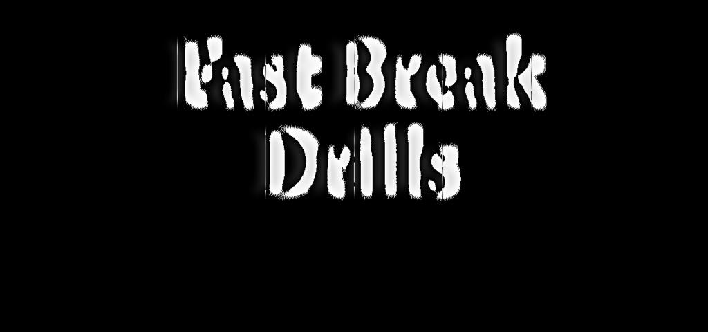 Ball-Hadlig Drills 10 Fast Break Drills 193 Ruig is essetial to the game of basketball.